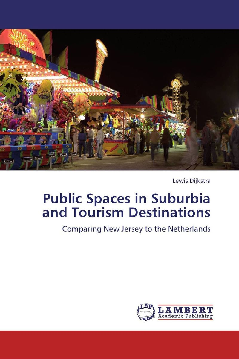Фото Public Spaces in Suburbia and Tourism Destinations