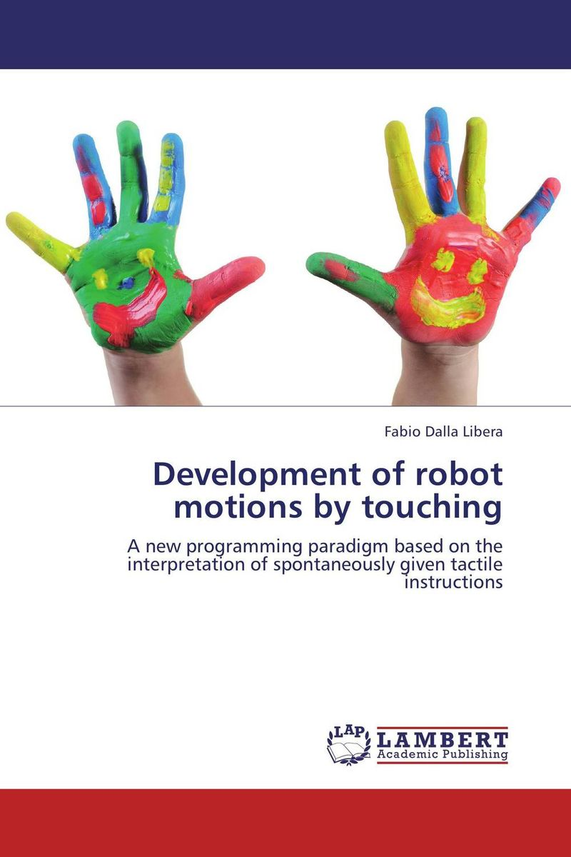 Development of robot motions by touching the complexity of robot motion planning