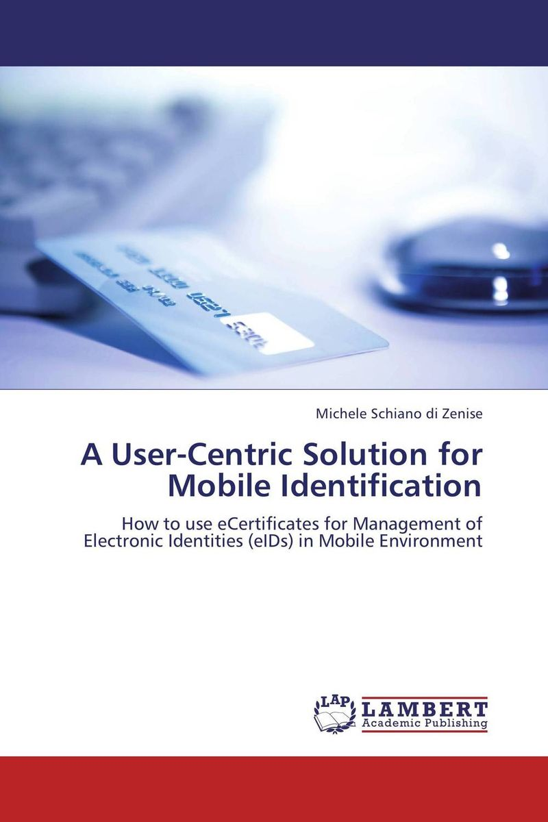 A User-Centric Solution for Mobile Identification user needs of information sources