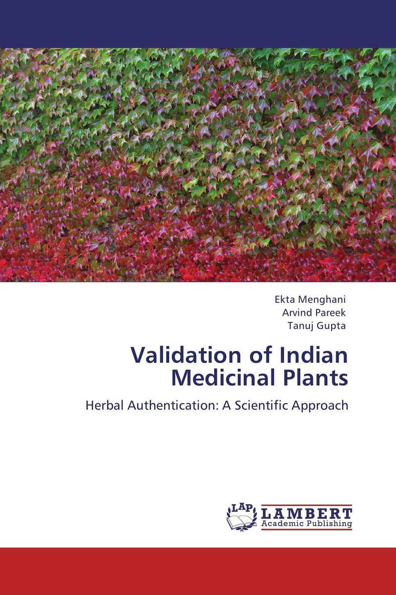 Validation of Indian Medicinal Plants