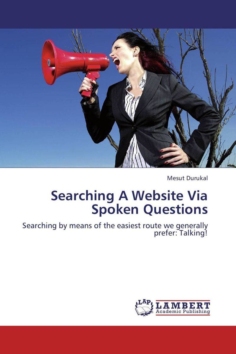 Searching A Website Via Spoken Questions information searching and retrieval