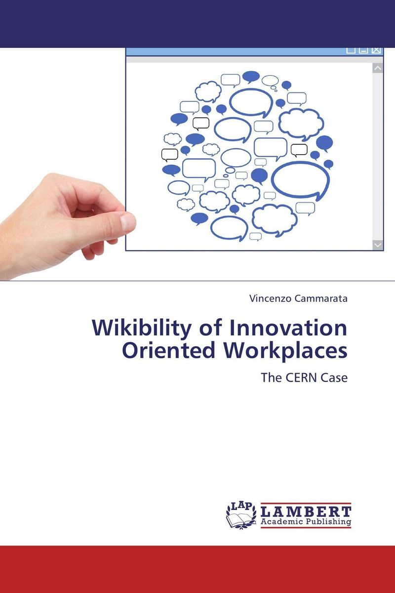 Wikibility of Innovation Oriented Workplaces manage enterprise knowledge systematically