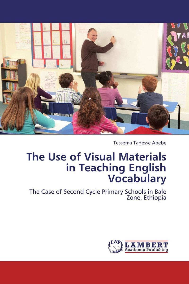 The Use of Visual Materials in Teaching English Vocabulary the use of drama techniques in teaching of english language