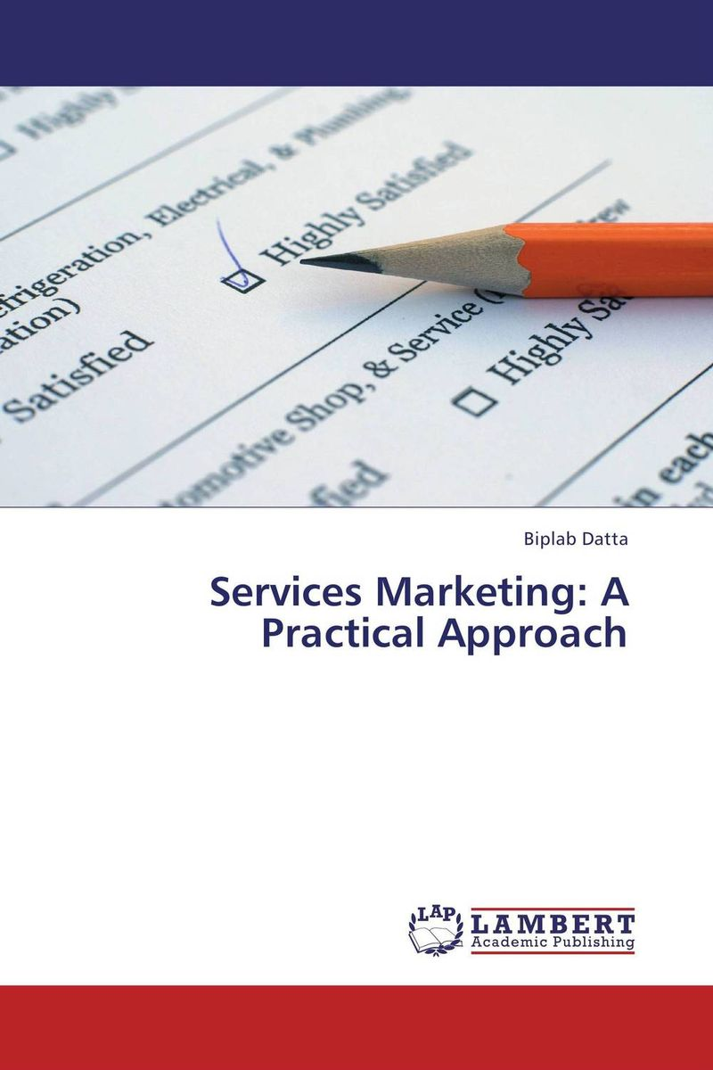 Services Marketing: A Practical Approach business fundamentals
