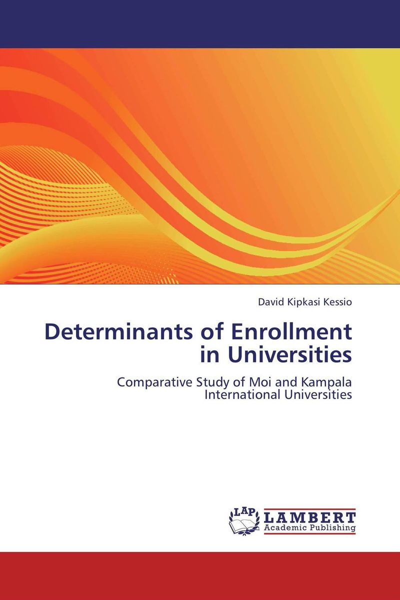 Determinants of Enrollment in Universities
