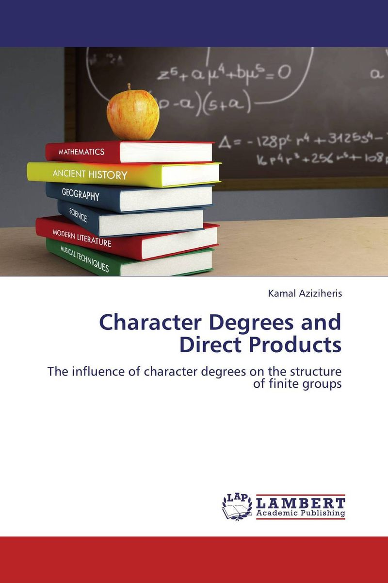 Character Degrees and Direct Products character degrees and direct products