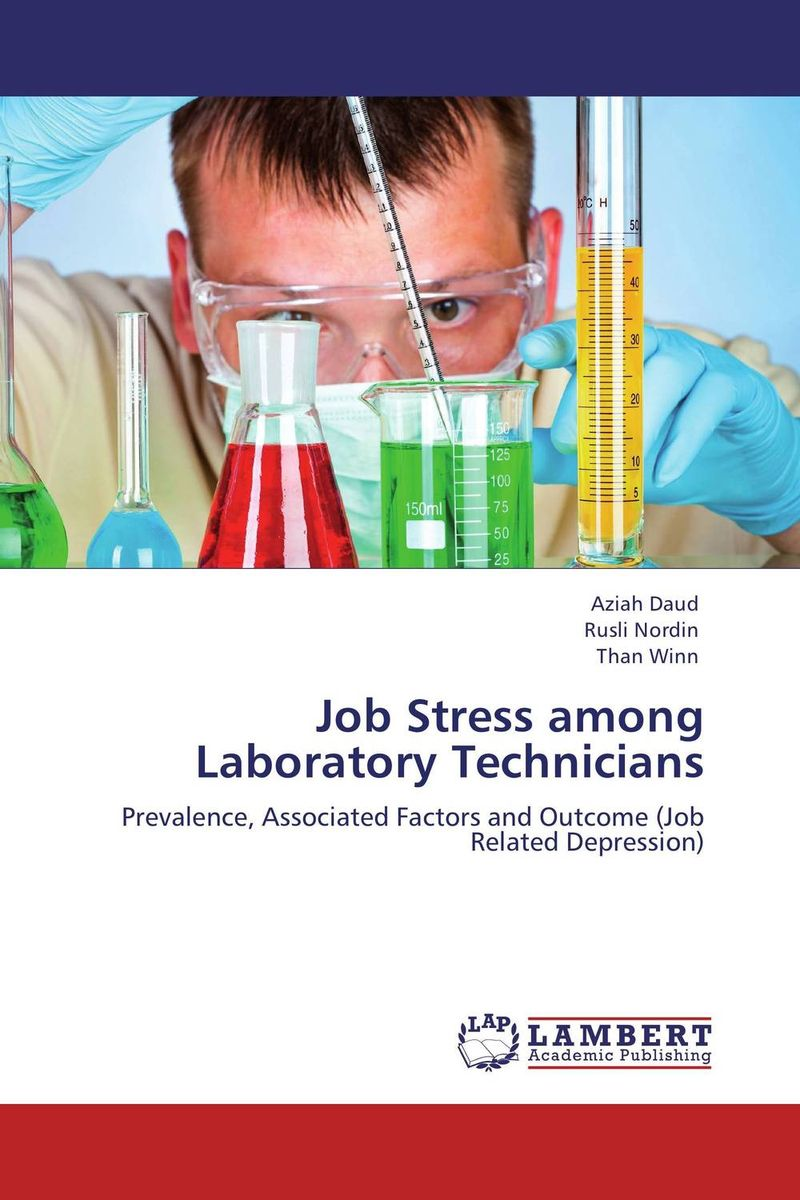 Job Stress among Laboratory Technicians curt richter – a life in the laboratory