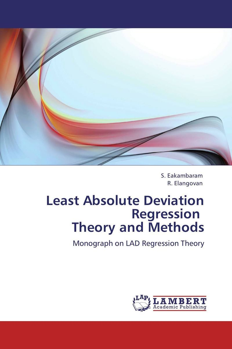 Least Absolute Deviation Regression Theory and Methods linear regression models with heteroscedastic errors