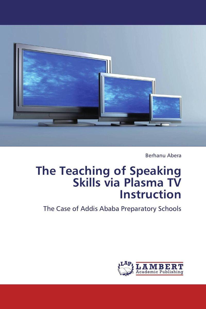 The Teaching of Speaking Skills via Plasma TV Instruction evaluation of the speaking skills in pre university education