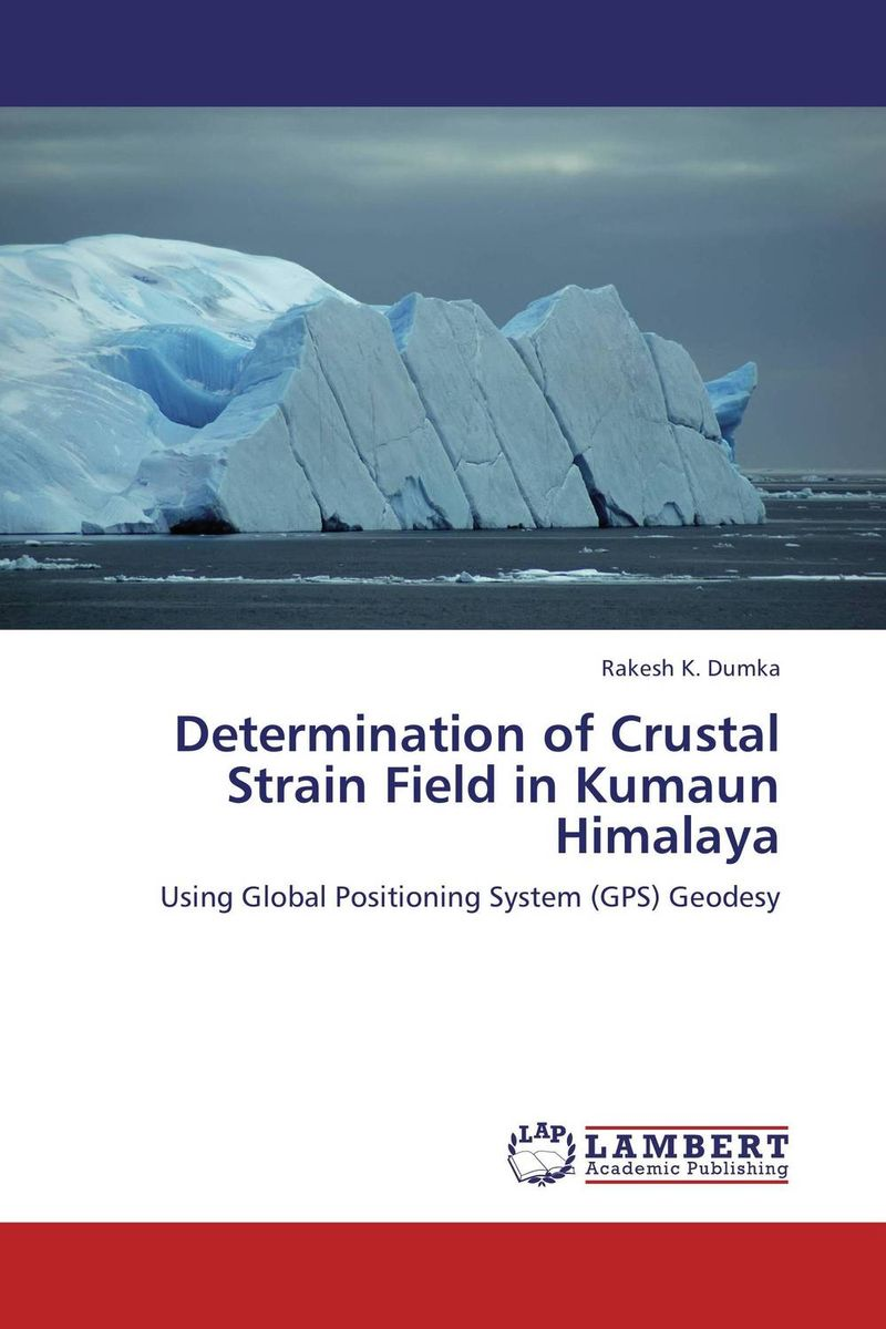 Determination of Crustal Strain Field in Kumaun Himalaya indian himalaya 1 350 000