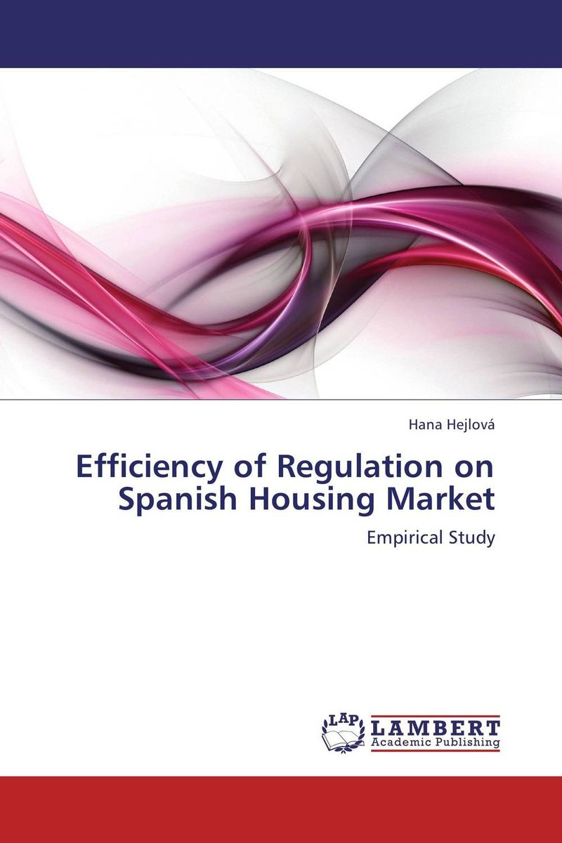 Efficiency of Regulation on Spanish Housing Market carlos alberto palomino lazo and aimee r kanyankogote extraction of market expectations from option prices