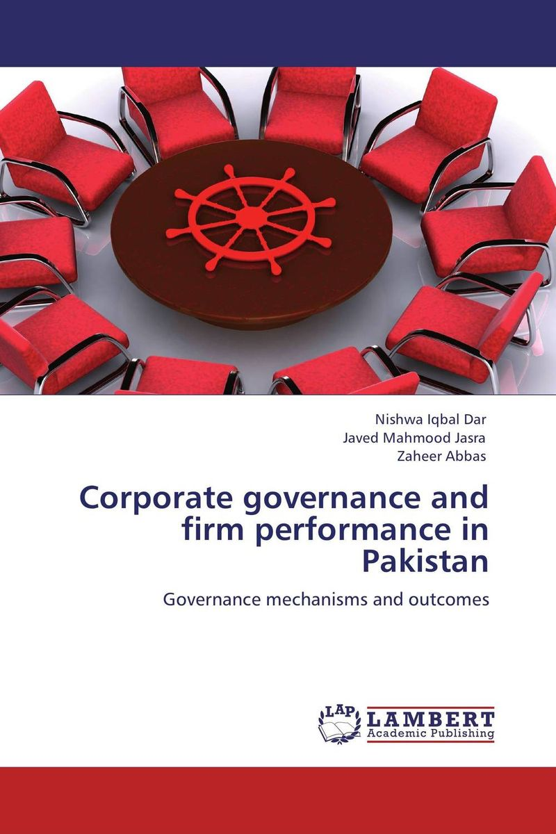 Corporate governance and firm performance in Pakistan patrycja dabrowska eu governance of gmos
