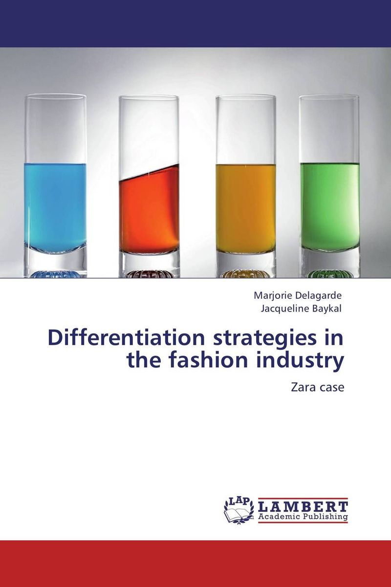 Differentiation strategies in the fashion industry evan stubbs big data big innovation enabling competitive differentiation through business analytics