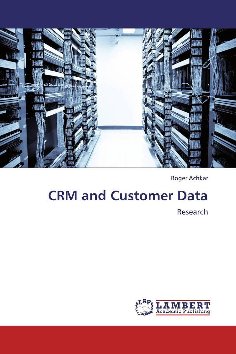 CRM and Customer Data adding customer value through effective distribution strategy