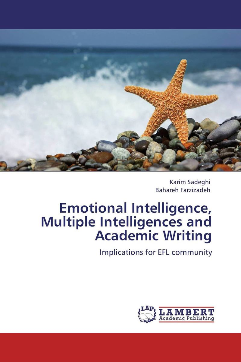 Emotional Intelligence, Multiple Intelligences and Academic Writing driven to distraction