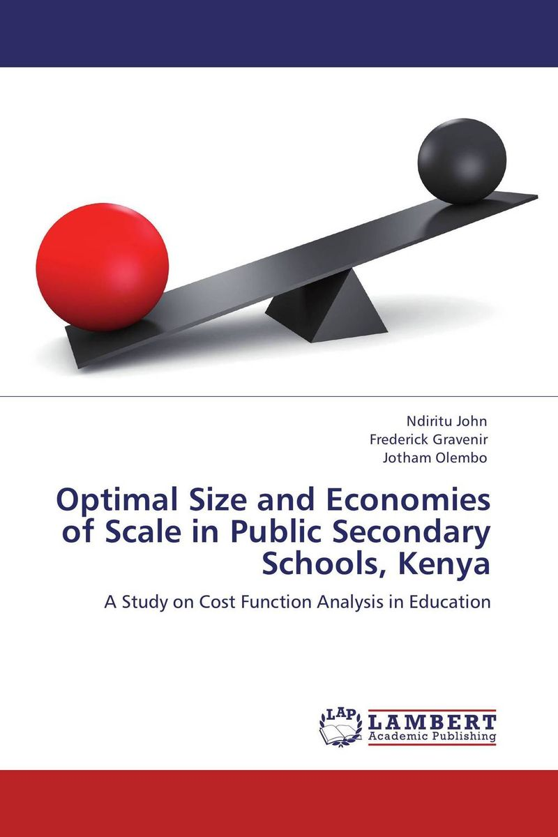 Optimal Size and Economies of Scale in Public Secondary Schools, Kenya leadership and performance in public secondary schools in kenya