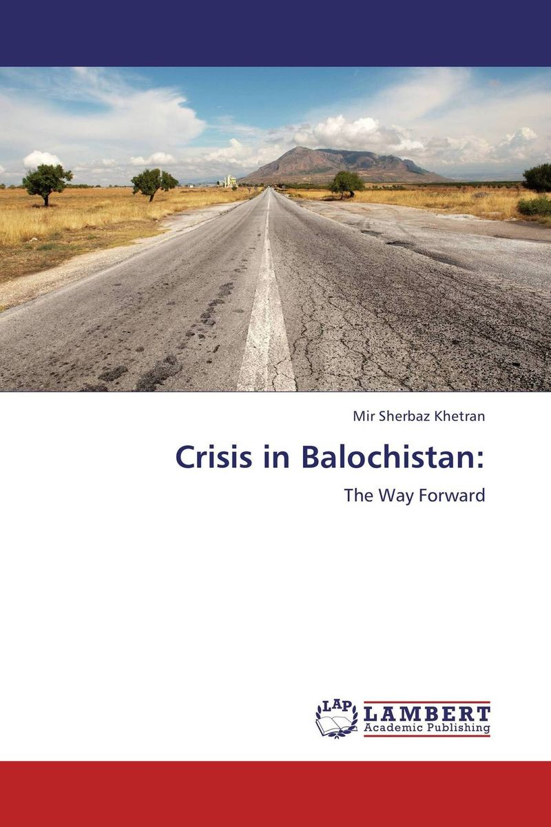 Crisis in Balochistan: separatist movement of balochistan