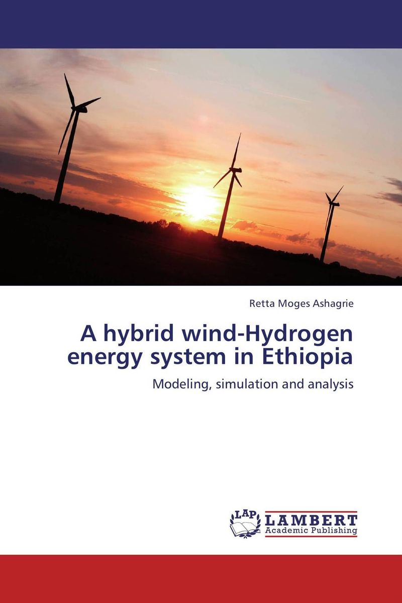 A hybrid wind-Hydrogen energy system in Ethiopia bond graph modeling and diagnosis in wind energy conversion system