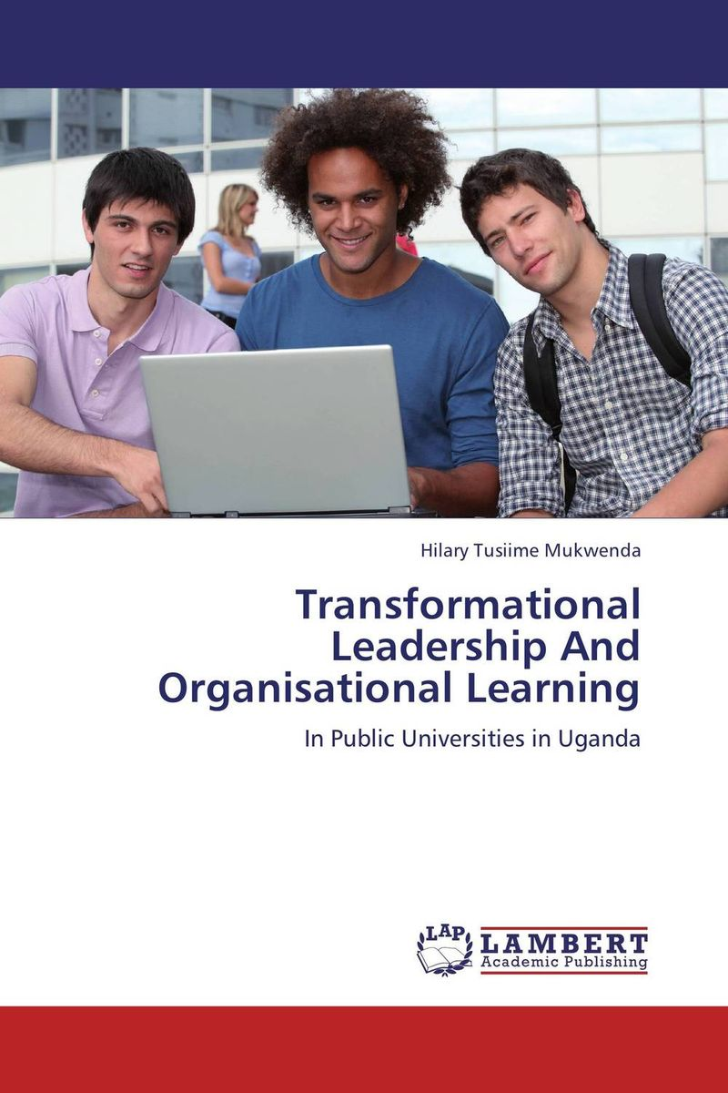 Transformational Leadership And Organisational Learning transformational leadership and organisational learning