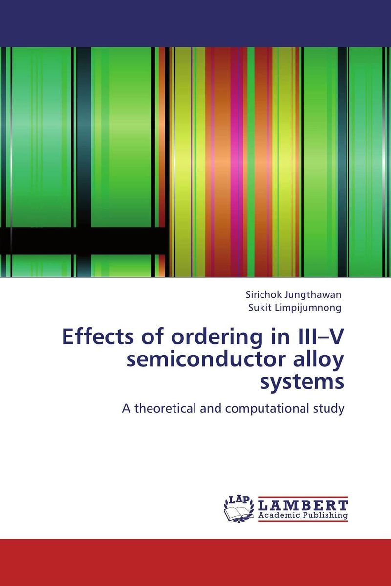 Effects of ordering in III–V semiconductor alloy systems