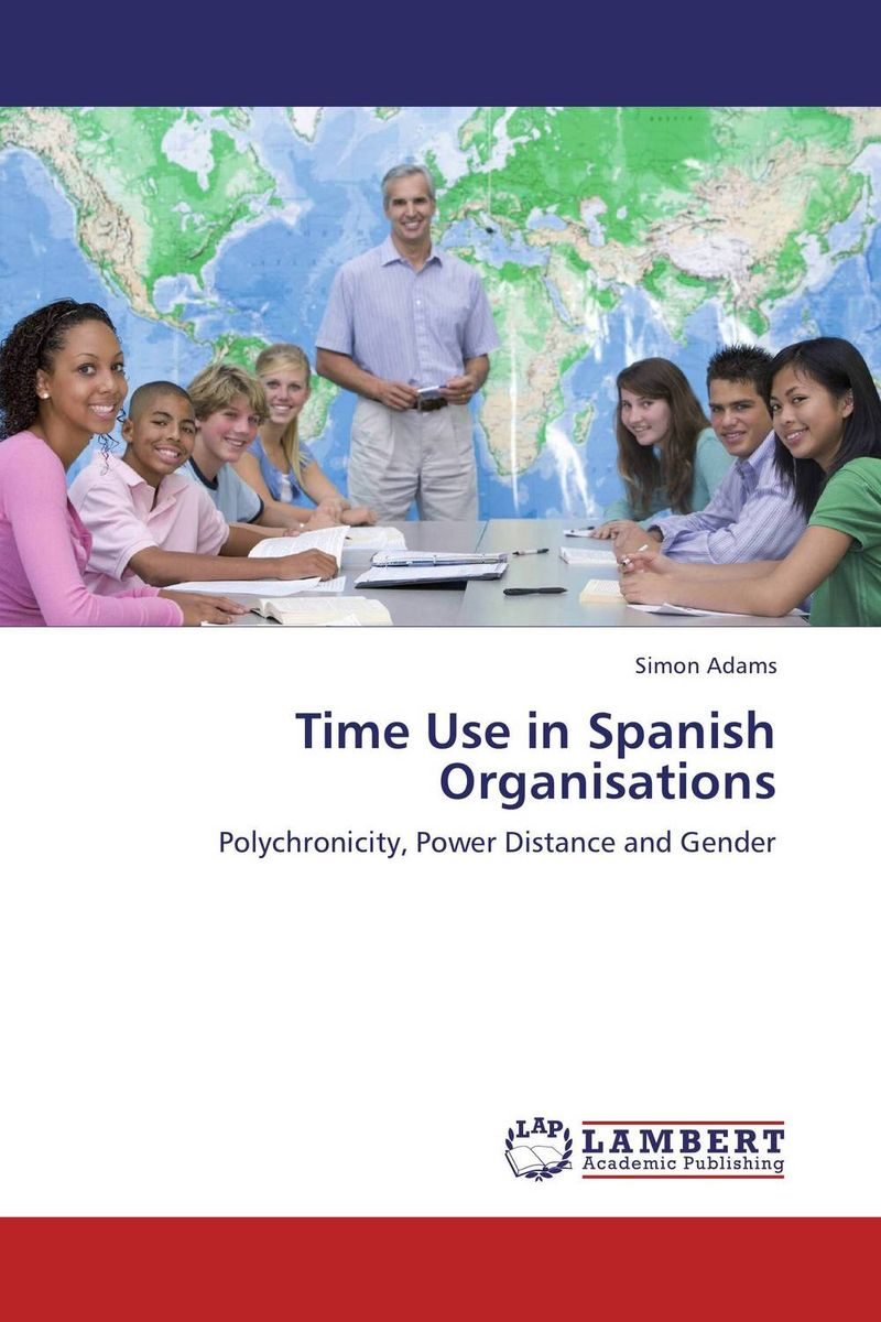 Time Use in Spanish Organisations the challenges experienced by non governmental organisations