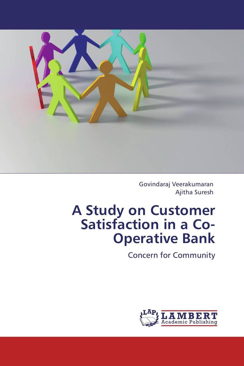 A Study on Customer Satisfaction in a Co-Operative Bank proper satisfaction in bank