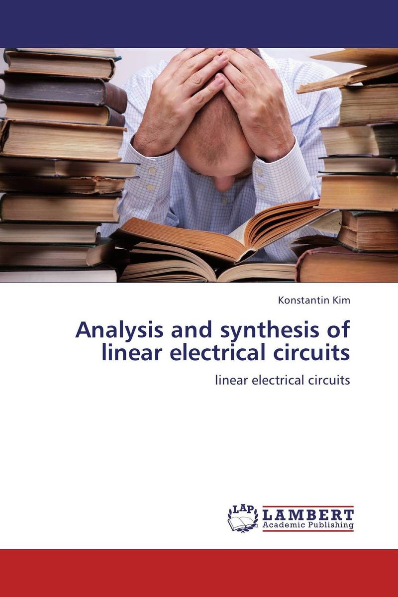 Analysis and synthesis of linear electrical circuits toxic bachelors