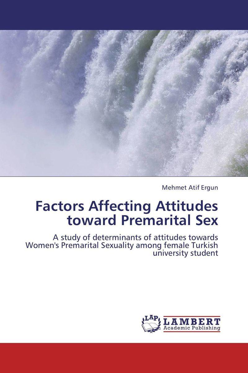 Factors Affecting Attitudes toward Premarital Sex retailing attitudes