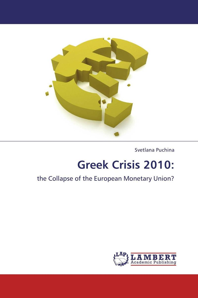 Greek Crisis 2010: david powell j the trader s guide to the euro area economic indicators the ecb and the euro crisis