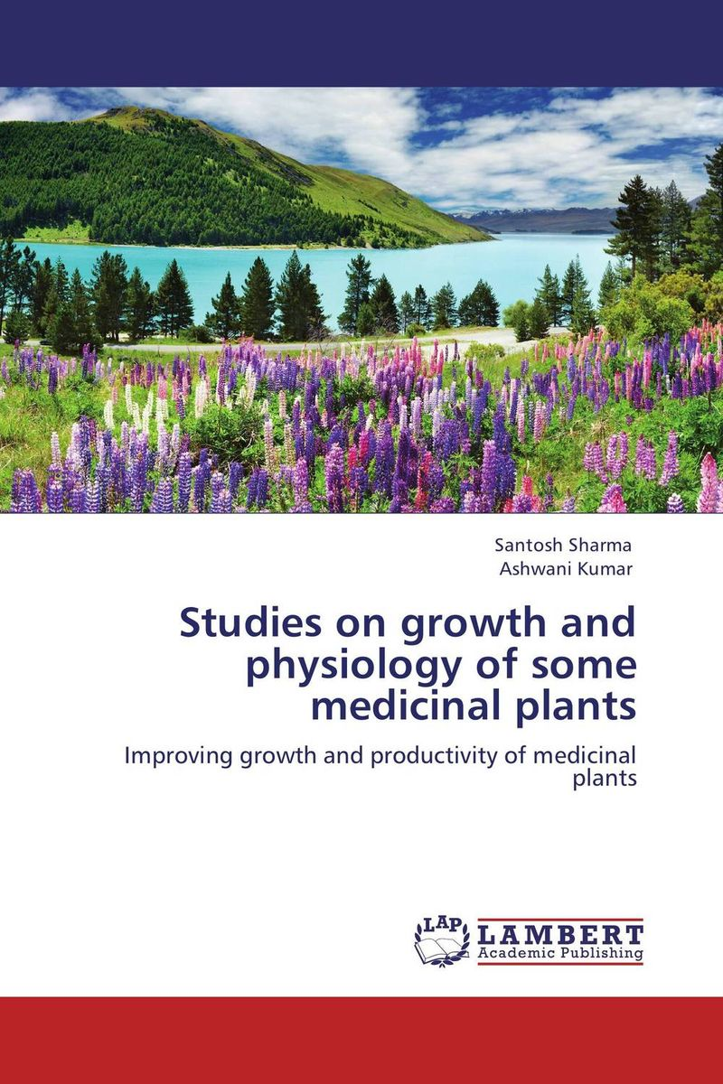 Studies on growth and physiology of some medicinal plants купить