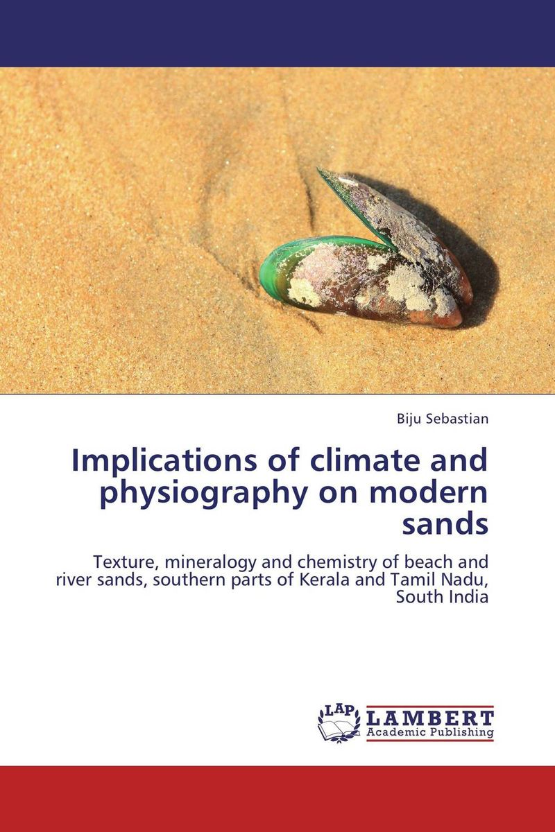 Implications of climate and physiography on modern sands the strokes the strokes room on fire