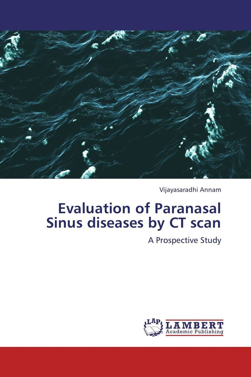 Evaluation of Paranasal Sinus diseases by CT scan evaluation of library web sites of select institute of management