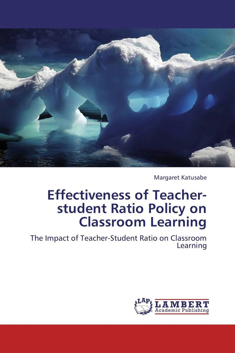 Effectiveness of Teacher-student Ratio Policy on Classroom Learning nancy mcmunn d a teacher s guide to classroom assessment understanding and using assessment to improve student learning