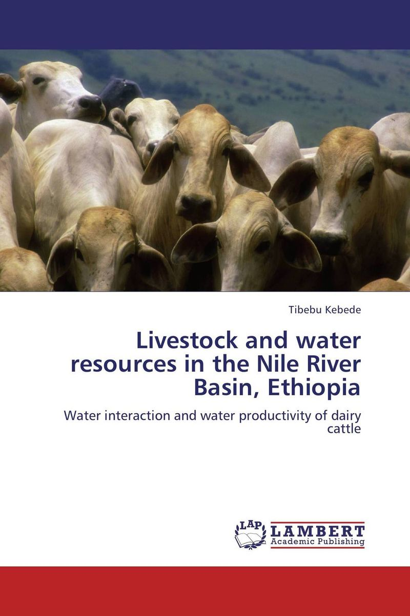 Livestock and water resources in the Nile River Basin, Ethiopia planning for development of water resources of maner river