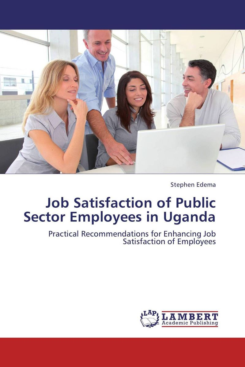 Job Satisfaction of Public Sector  Employees in Uganda richter 12224255111 28