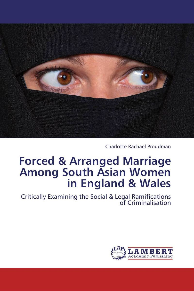 Forced & Arranged Marriage Among South Asian Women in England & Wales самоклейка пленка во владимире