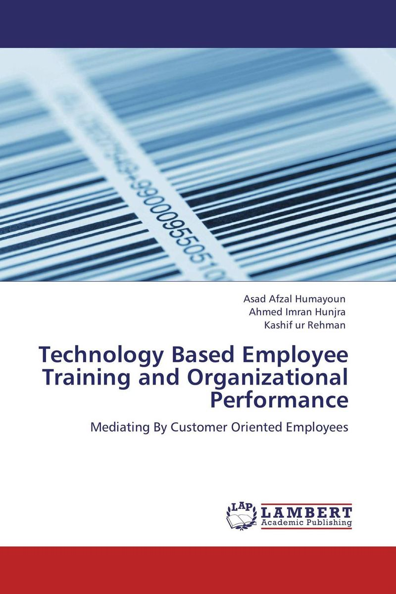 Technology Based Employee Training and Organizational Performance technology based employee training and organizational performance