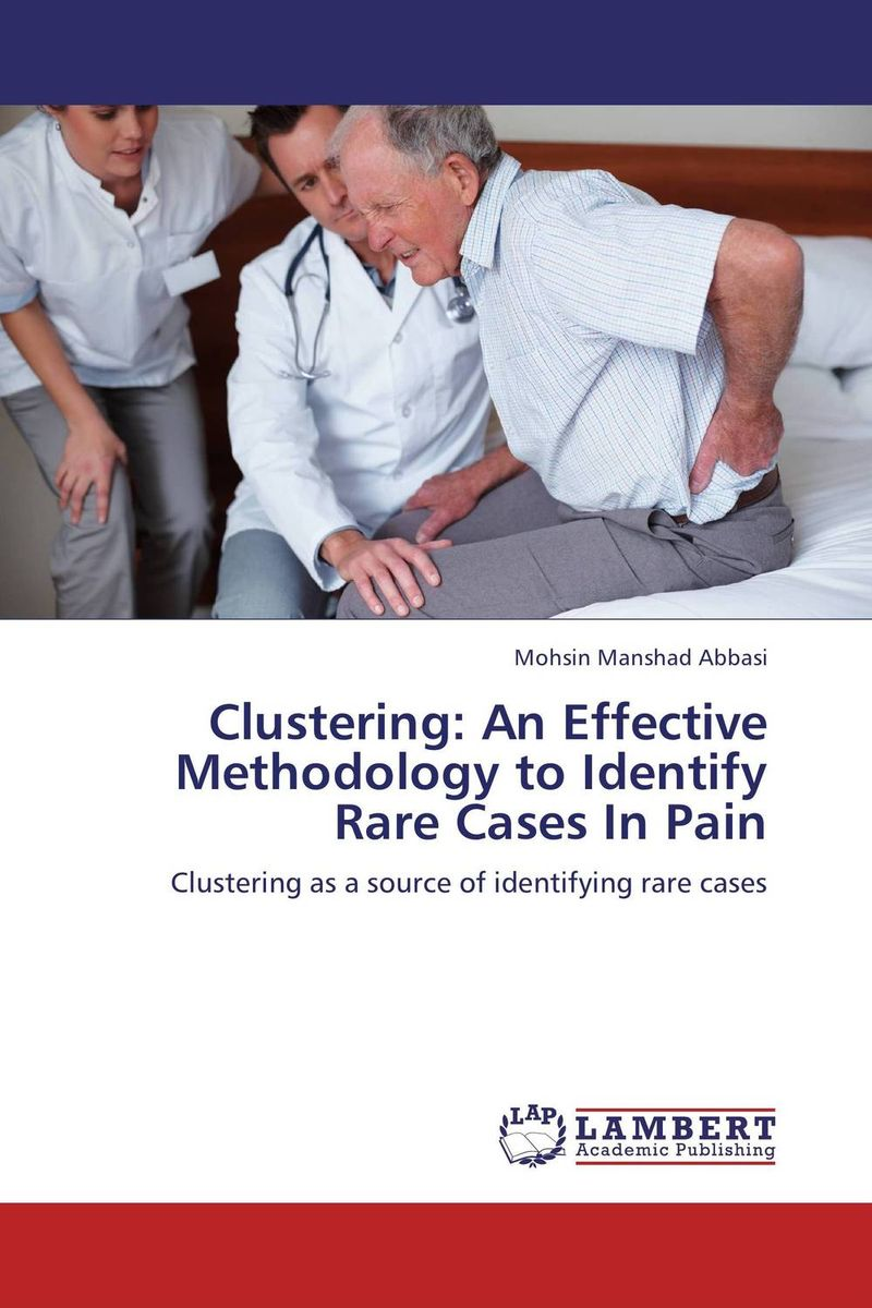 Clustering: An Effective Methodology to Identify Rare Cases In Pain clustering information entities based on statistical methods
