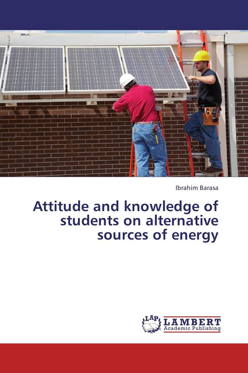 Attitude and knowledge of students on alternative sources of energy knowledge attitude and perception of hepatitis b