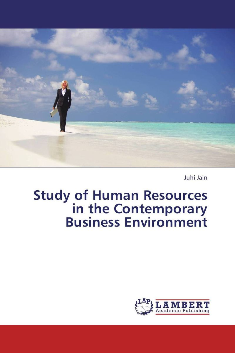 Study of Human Resources in the Contemporary Business Environment valentina munteanu human resources management in the commercial field of companies