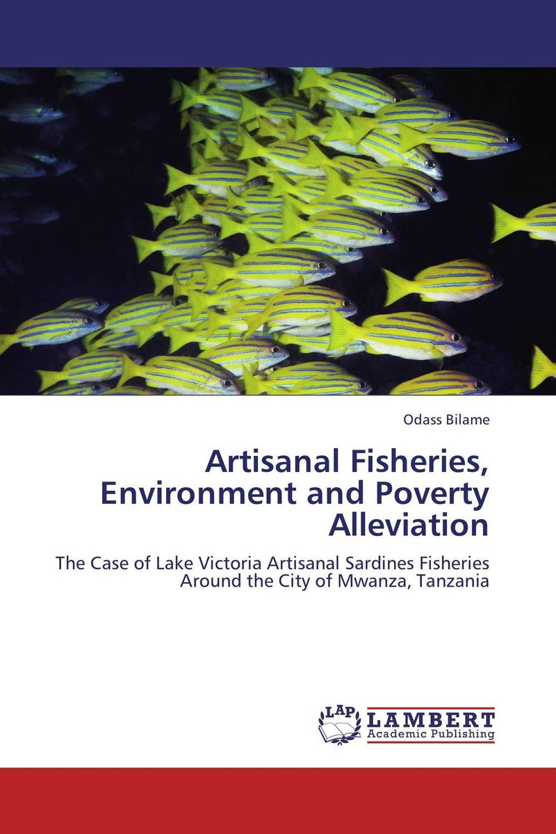 Artisanal Fisheries, Environment and Poverty Alleviation yusuf oladimeji poverty determinants among artisanal fishing households in nigeria
