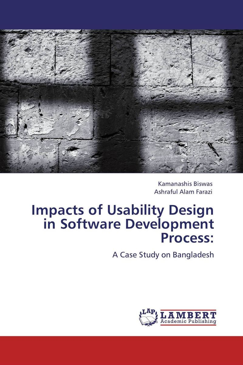 Impacts of Usability Design in Software Development Process: applying user centered design techniques in software development