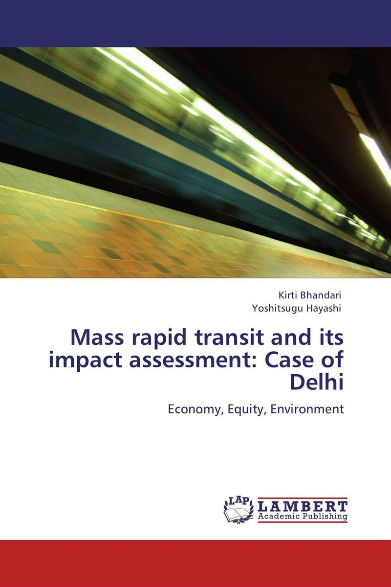 Mass rapid transit and its impact assessment: Case of Delhi point systems migration policy and international students flow