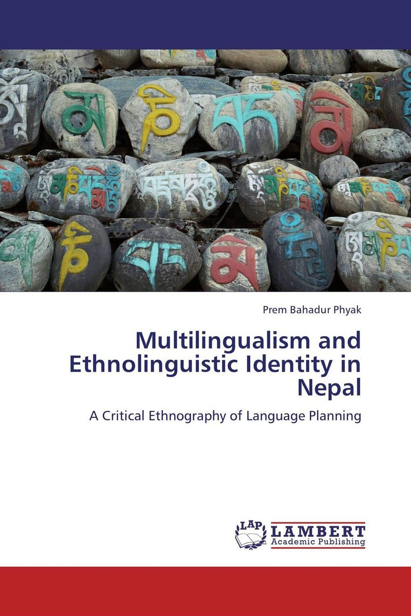 Multilingualism and Ethnolinguistic Identity in Nepal the identity of the i of the confessions of jeremiah