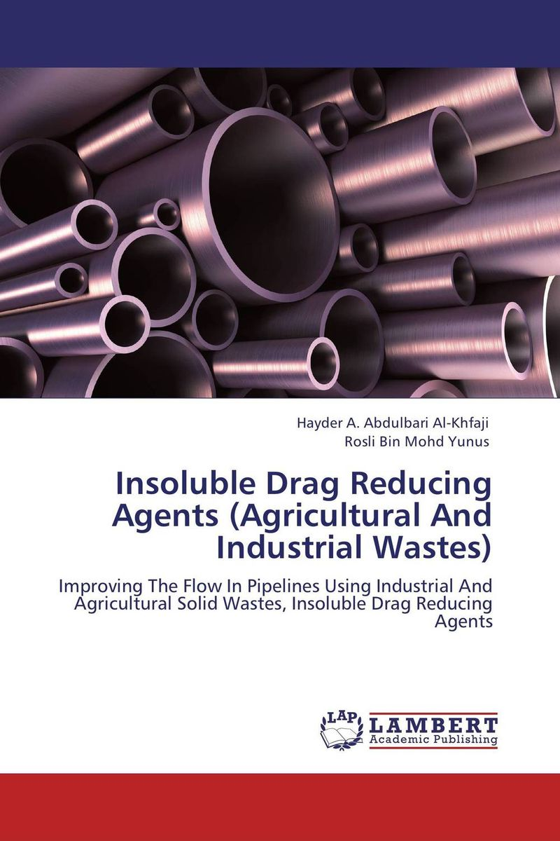 Insoluble Drag Reducing Agents (Agricultural And Industrial Wastes) industrial wastes in concrete alternative to cement