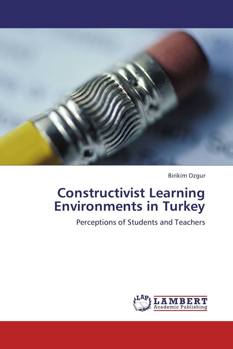 Constructivist Learning Environments in Turkey david thornburg from the campfire to the holodeck creating engaging and powerful 21st century learning environments