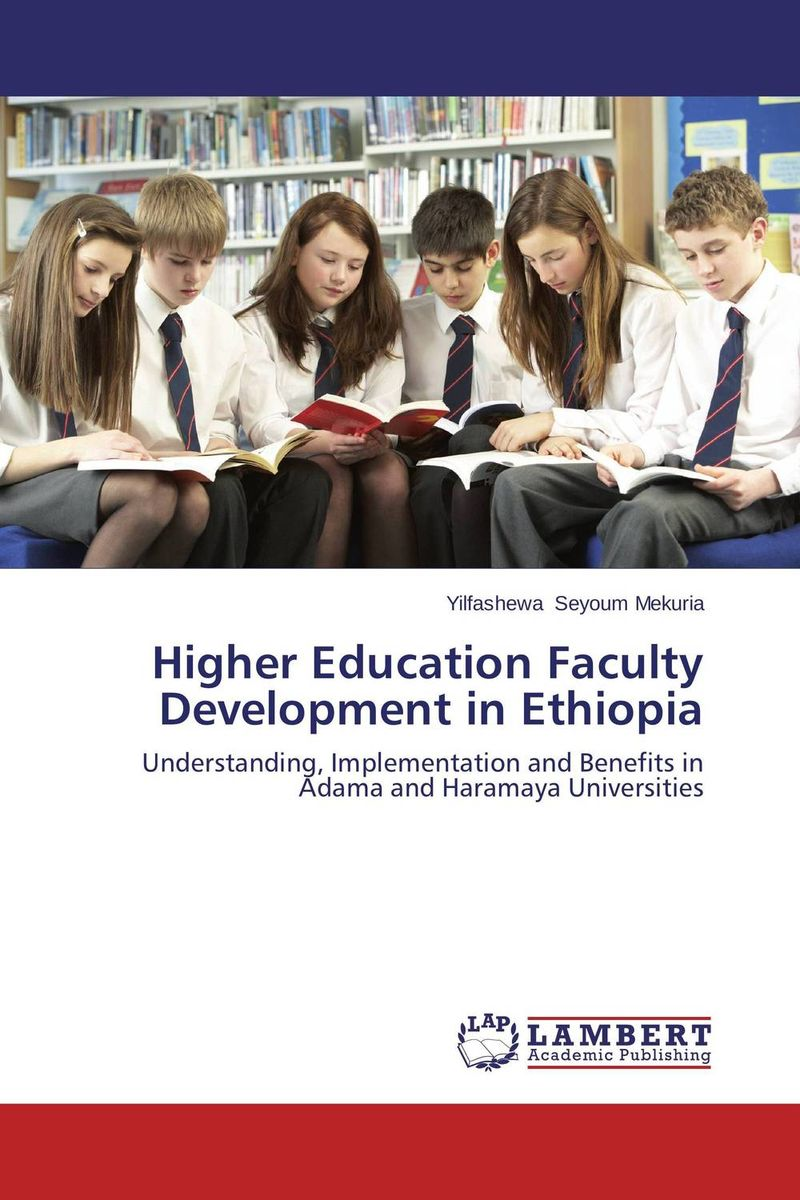 Higher Education Faculty Development in Ethiopia