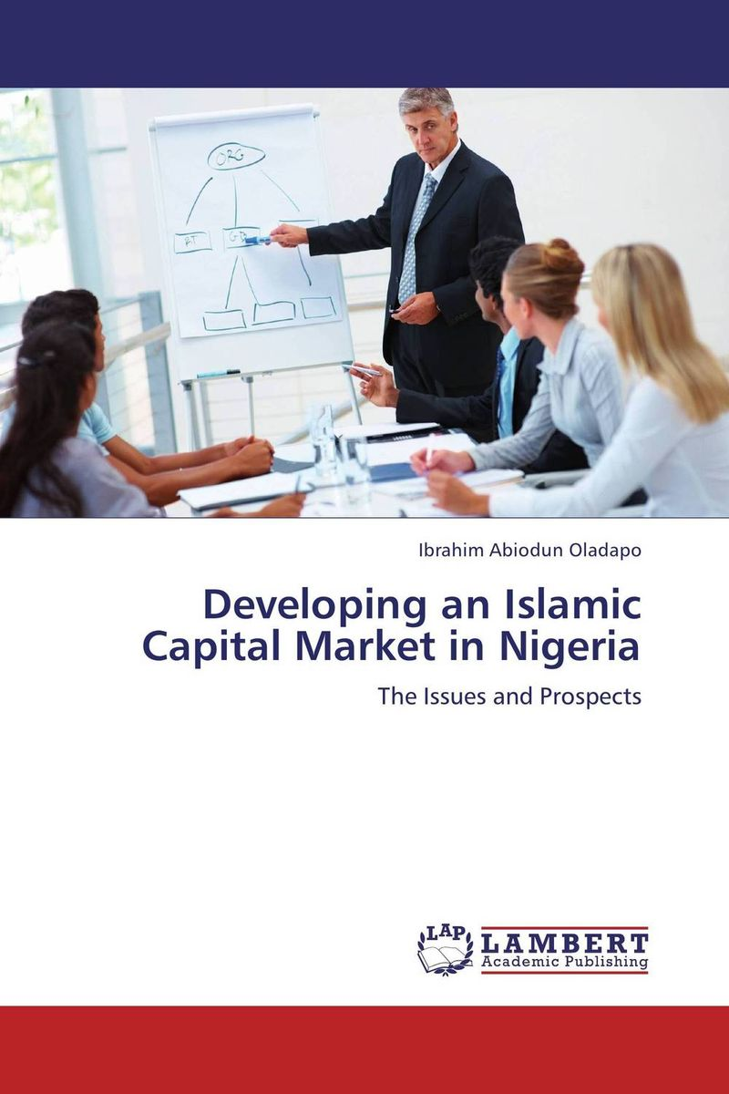 Developing an Islamic Capital Market in Nigeria azmi omar fundamentals of islamic money and capital markets