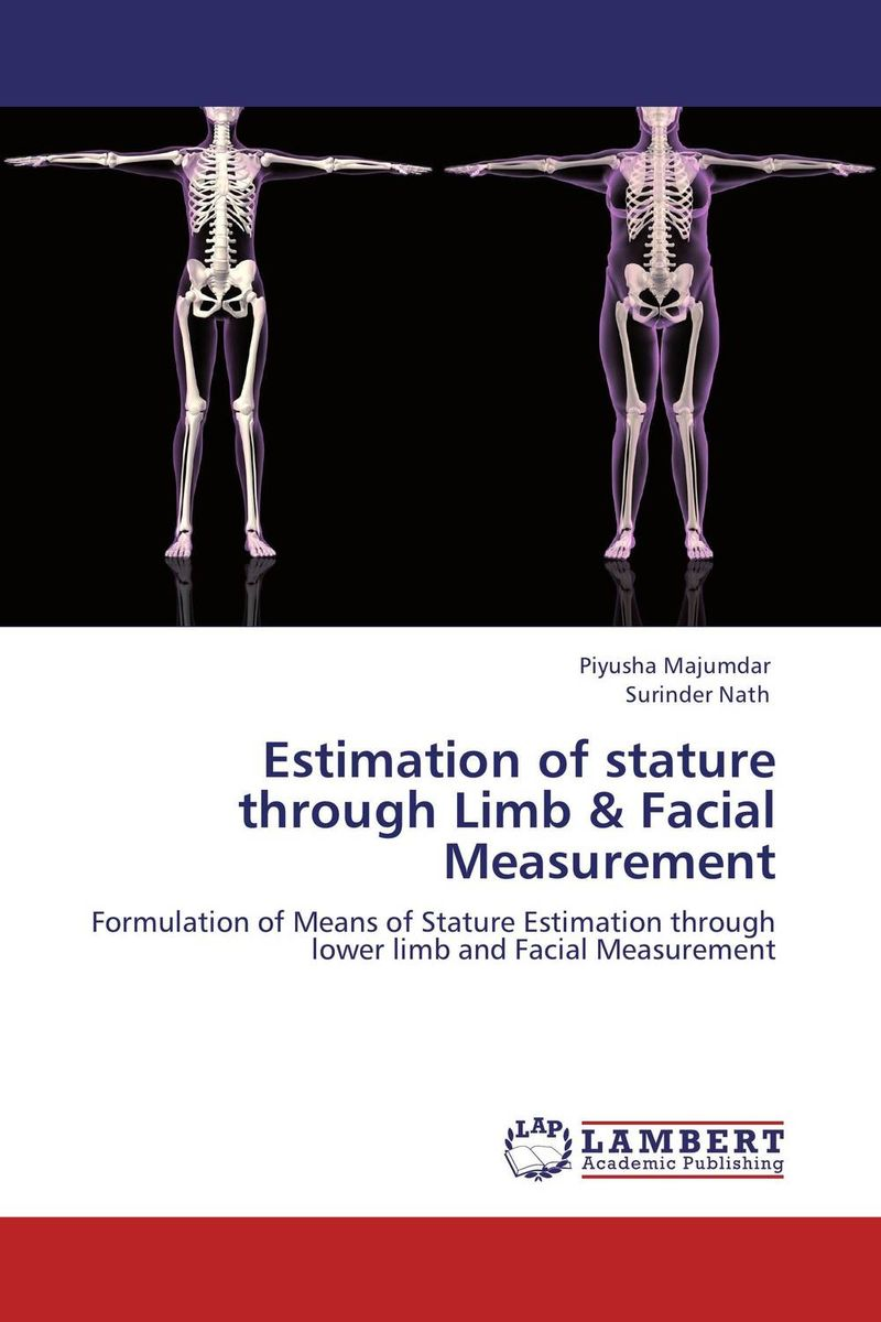 Estimation of stature through Limb & Facial Measurement hilton mambosho an osteological analysis of human skeletal remains from ansarve site