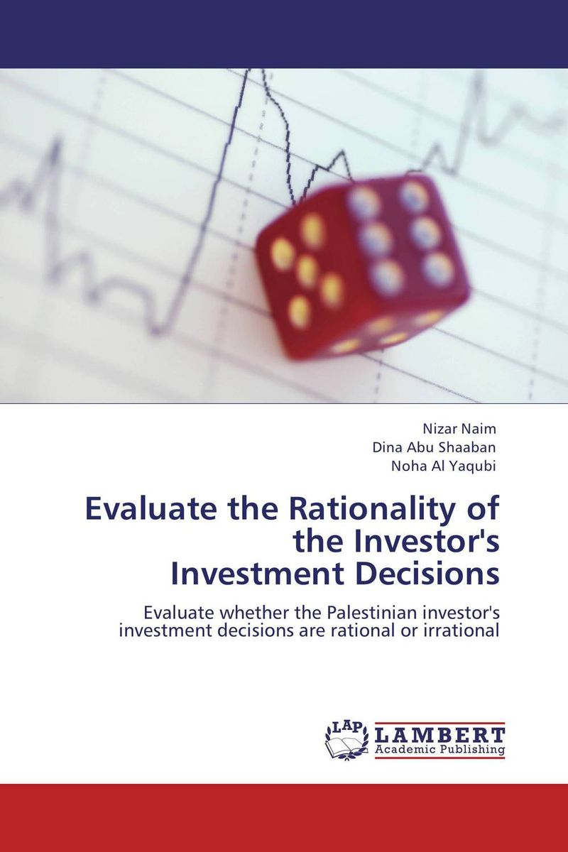 Evaluate the Rationality of the Investor's Investment Decisions chinese outward investment and the state the oli paradigm perspective